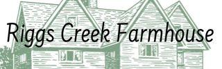 Riggs Creek Farmhouse